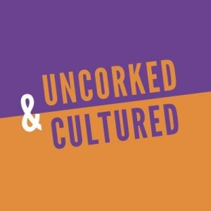 uncorked and cultured